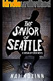 The Savior of Seattle