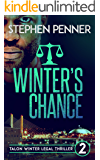 Winter's Chance: Talon Winter Legal Thriller #2 (Talon Winter Legal Thrillers)