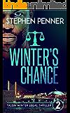Winter's Chance: Talon Winter Legal Thriller #2 (Talon Winter Legal Thrillers)