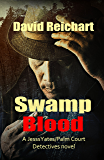 Swamp Blood (Jesse Yates/Palm Court Detectives Book 2)