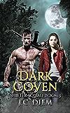 Dark Coven (Shifter Squad Book 3)