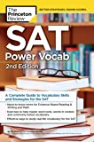 SAT Power Vocab, 2nd Edition: A Complete Guide to Vocabulary Skills and Strategies for the SAT (College Test Preparation)