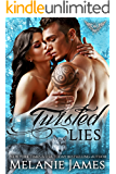 Twisted Lies: Paranormal Dating Agency (Twisted Tail Pack Book 6)