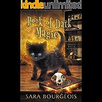 Book of Dark Magic (Familiar Kitten Mysteries Book 4)