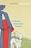 Collected Short Stories Volume 1 (Maugham Short Stories)