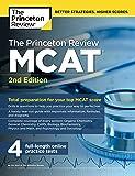 The Princeton Review MCAT, 2nd Edition: Total Preparation for Your Top MCAT Score (Graduate School Test Preparation)