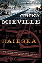 Railsea: A Novel Kindle Edition