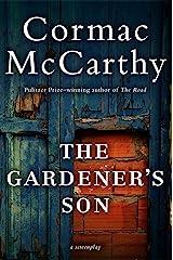 The Gardener's Son Kindle Edition