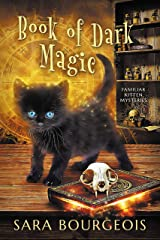 Book of Dark Magic (Familiar Kitten Mysteries Book 4) Kindle Edition