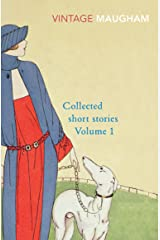 Collected Short Stories Volume 1 (Maugham Short Stories Book 17) Kindle Edition