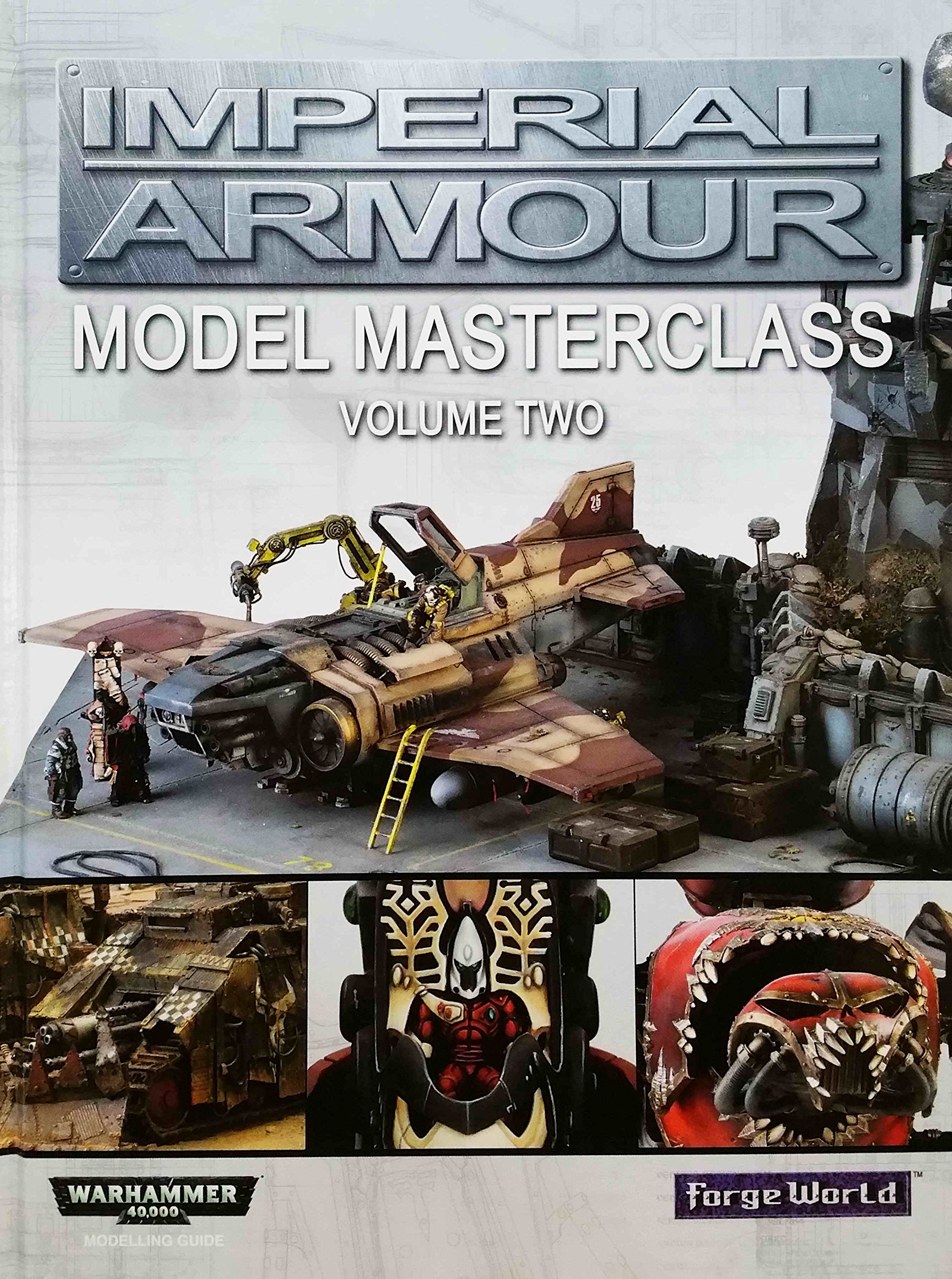 Download Imperial Armour: Model Masterclass 2: Volume Two (Warhammer 40,000 40k Games Workshop Forge World) pdf