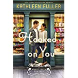 Hooked on You (A Maple Falls Romance Book 1)