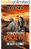 Sundown Apocalypse 4: Desert Strike (English Edition)