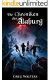 Die Chroniken der Alaburg (Die Farbseher Saga 3) (German Edition)