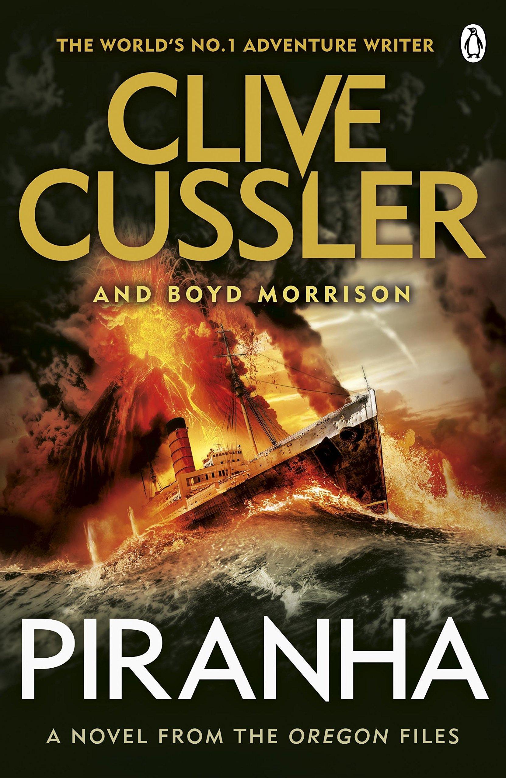 Piranha: Oregon Files #10 (The Oregon Files): Amazon.co.uk: Clive Cussler,  Boyd Morrison: 9781405914437: Books
