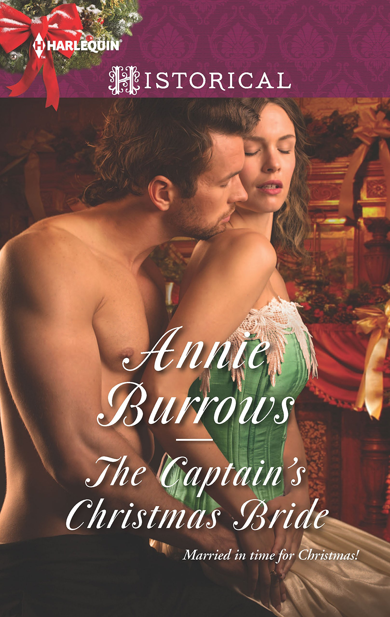 The Captain\'s Christmas Bride (Harlequin Historical Regency): Annie ...