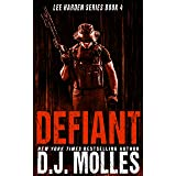 Defiant (Lee Harden Series (The Remaining Universe) Book 4)