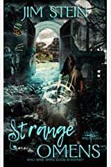 Strange Omens: A post-apocalyptic urban fantasy novel (Legends Walk Book 2) Kindle Edition