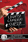 Lights, Camera, Cupid! (Bluewater Bay Book 6)