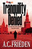 Tranquility Denied (Jonathan Brooks Book 1)