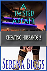 A Twisted Affair (Cheating Husbands Book 2)