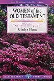 Women of the Old Testament (Lifebuilder)