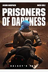 Prisoners of Darkness (Galaxy's Edge Book 6) Kindle Edition