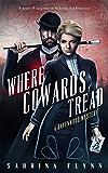 Where Cowards Tread (Ravenwood Mysteries Book 7)
