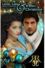 Love, Lies & A Bleu Christmas (Love On The Pacific Shores Series Book 4) Kindle Edition