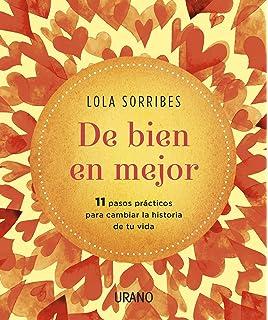De bien en mejor (Spanish Edition)