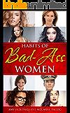 Habits of Bad-Ass Women