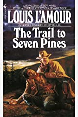 The Trail to Seven Pines: A Novel (Hopalong Cassidy) Kindle Edition