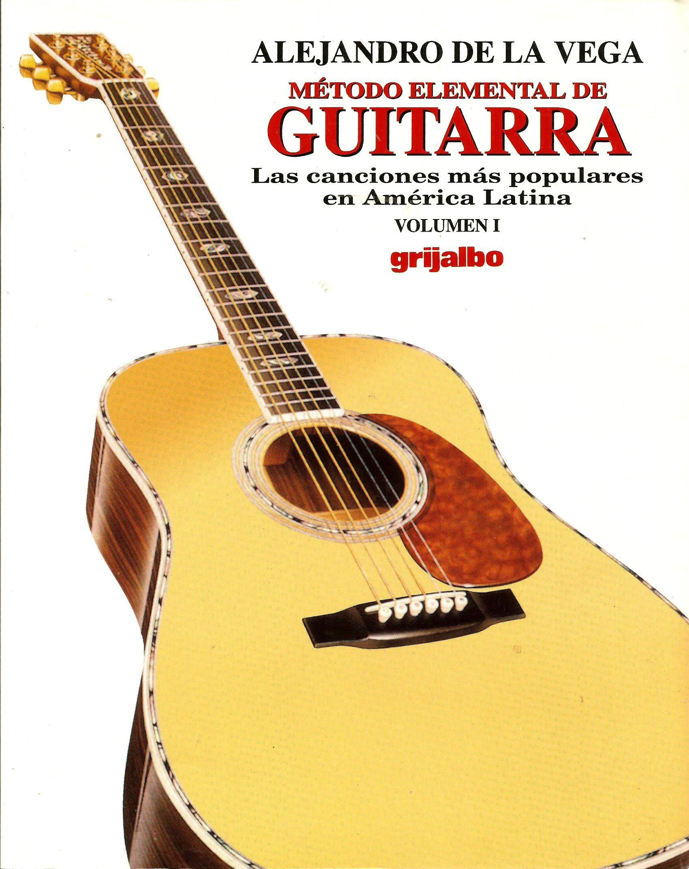 Metodo elemental guitarra / Basic Guitar Course: Las canciones mas ...