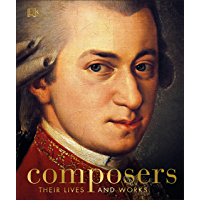 Composers: Their Lives and Works book cover