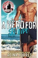 A Hero For Ku'uipo (Delta Force Hawaii Book 2) Kindle Edition