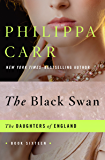 The Black Swan (The Daughters of England Book 16)