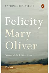 Felicity: Poems Kindle Edition