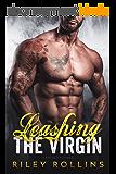 Leashing the Virgin: A Bad Boy Romance (English Edition)