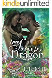 AWW Snap Dragon: Paranormal Dating Agency (Dragon Guard Series  Book 31)