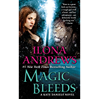 Magic Bleeds (Kate Daniels Book 4) (English Edition)