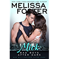 Bad Boys After Dark: Mick (Bad Billionaires After Dark Book 1)