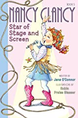 Fancy Nancy: Nancy Clancy, Star of Stage and Screen (Nancy Clancy Chapter Books series Book 5) Kindle Edition