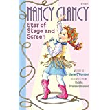 Fancy Nancy: Nancy Clancy, Star of Stage and Screen (Nancy Clancy Chapter Books series Book 5)