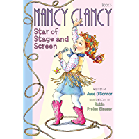 Fancy Nancy: Nancy Clancy, Star of Stage and Screen (Nancy Clancy Chapter Books series Book 5) (English Edition)