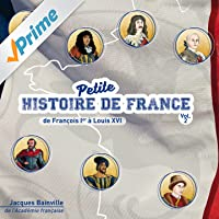 Petite histoire de France, vol. 2 (De Francois Ier à Louis XVI)