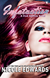 Infatuation (Club Destiny Book 4)
