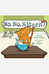 No, No, Kitten! Hardcover