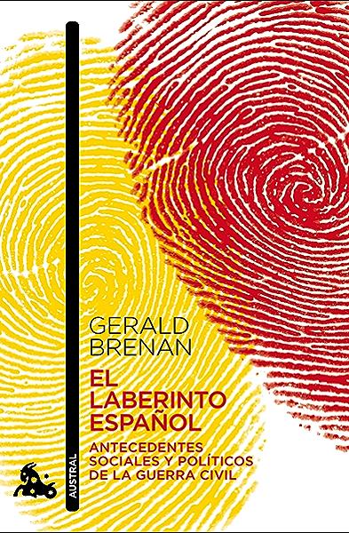 El laberinto español (Humanidades nº 1) eBook: Brenan, Gerald, Cano Ruiz, J.: Amazon.es: Tienda Kindle