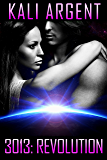 3013: REVOLUTION (3013: The Series Book 12)