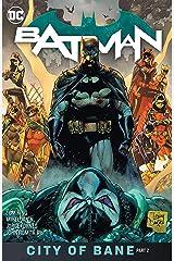 Batman (2016-) Vol. 13: The City of Bane Part 2 Kindle Edition